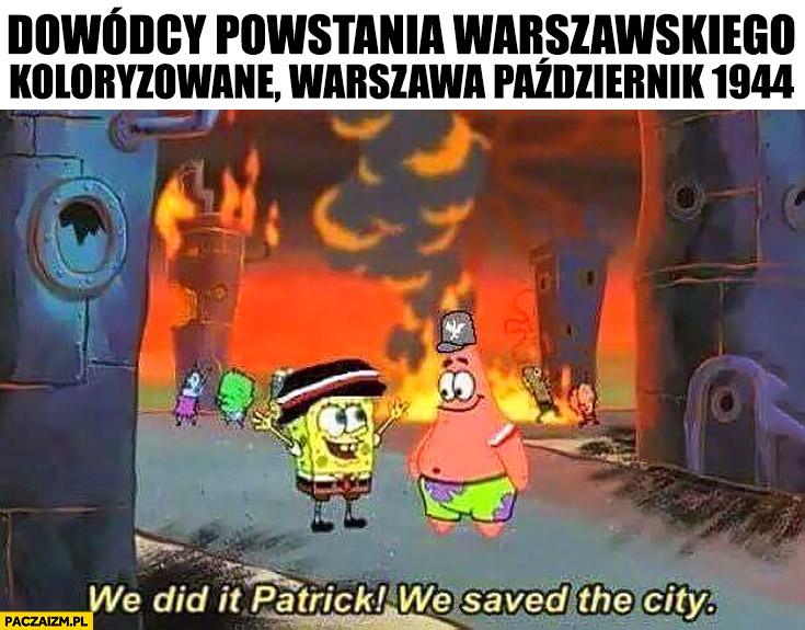 Spongebob dowódcy powstania warszawskiego uratowaliśmy Warszawę, w tle całe miasto płonie pali się koloryzowane warszawa październik 1944