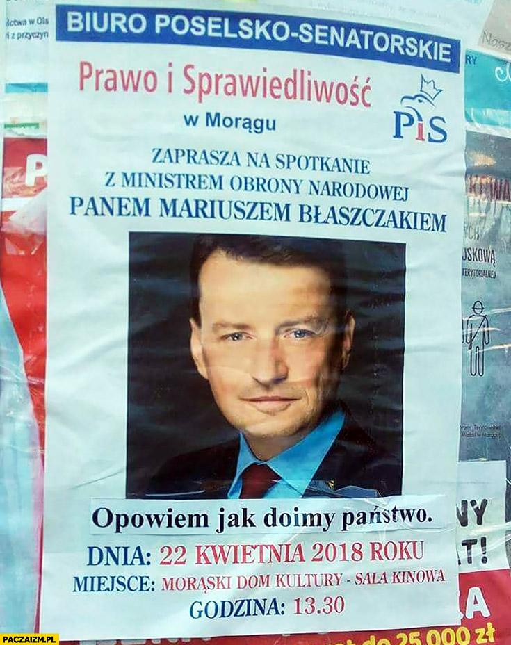 Spotkanie z Błaszczakiem opowiem jak doimy państwo plakat PiS