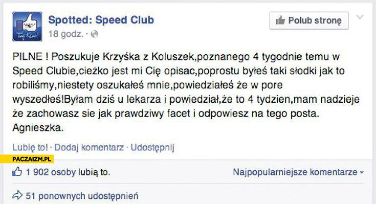 Spotted speed club Agnieszka szuka Krzyśka z Koluszek