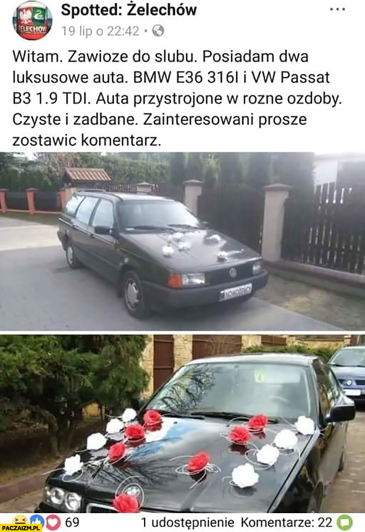Spotted Żelechów zawiozę do ślubu posiadam dwa luksusowe stare auta BMW E36 i Passat ogłoszenie na facebooku