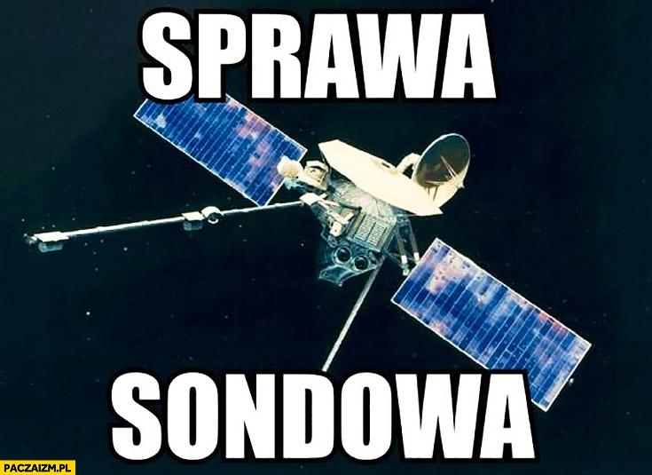 Sprawa sondowa sonda kosmiczna