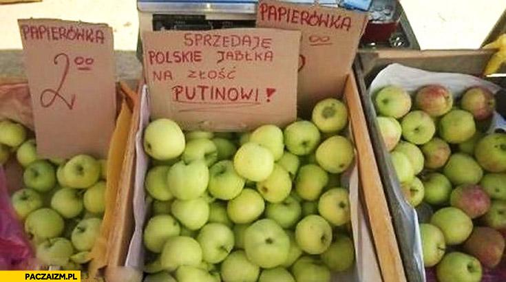 Sprzedaje polskie jabłka na złość Putinowi
