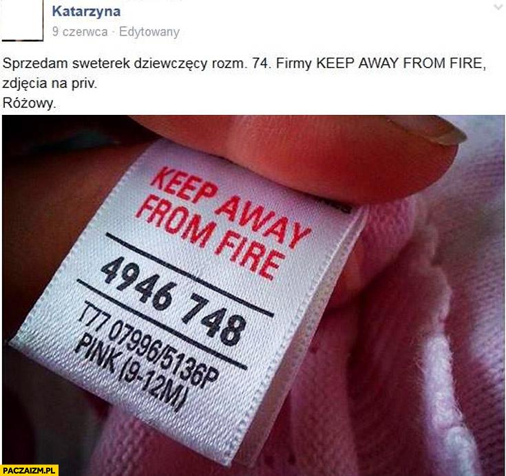 Sprzedam sweterek firmy keep away from fire