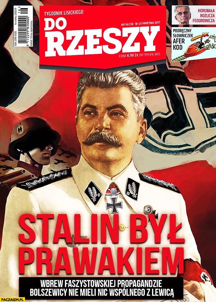 Stalin był prawakiem okładka Do Rzeszy Do Rzeczy