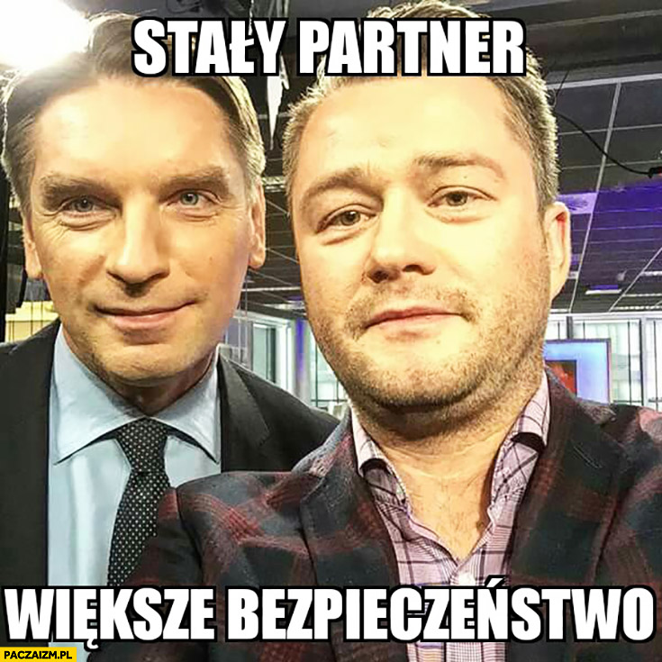 Stały partner większe bezpieczeństwo Tomasz Lis Kuźniar selfie