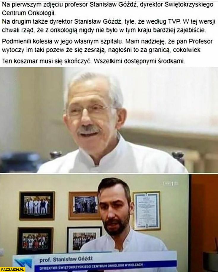 Stanisław Góźdź według TVP podmienili kolesia w jego własnym szpitalu Wiadomości TVP