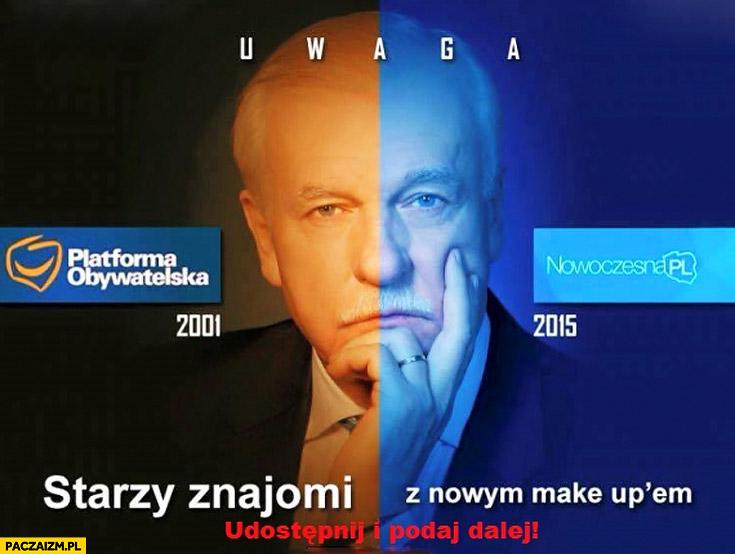 Starzy znajomi z nowym make up'em Platforma Obywatelska Nowoczesna Pl Olechowski