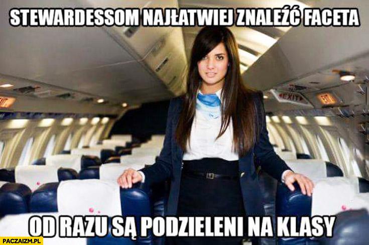 Stewardessom najłatwiej znaleźć faceta od razu są podzieleni na klasy