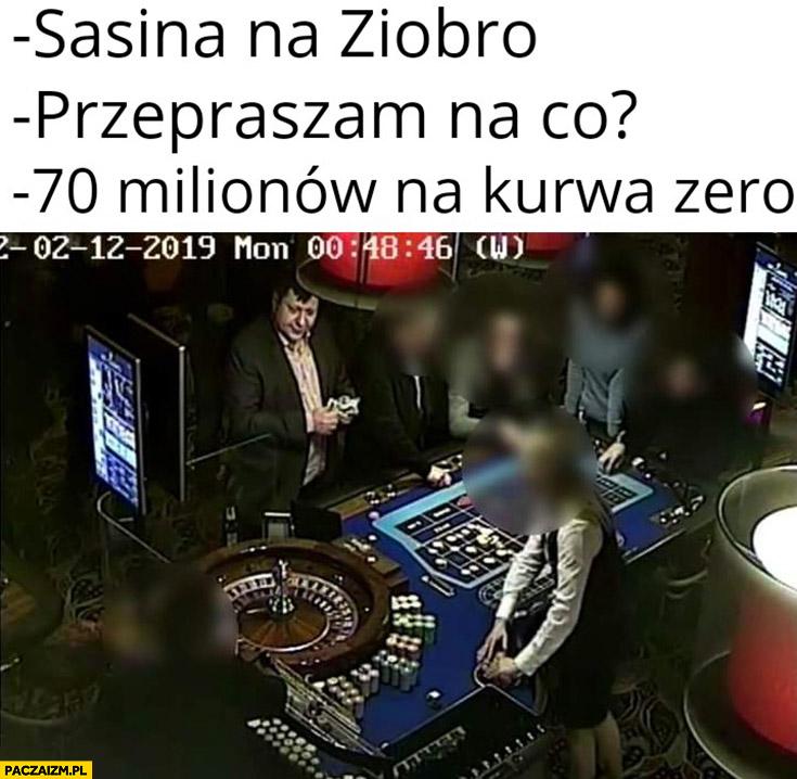 Stonoga w kasynie: Sasina na Ziobro, przepraszam na co? 70 milionów na zero