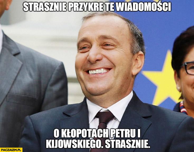 Strasznie przykre te wiadomości o kłopotach Petru i Kijowskiego Schetyna zadowolony Platforma Obywatelska