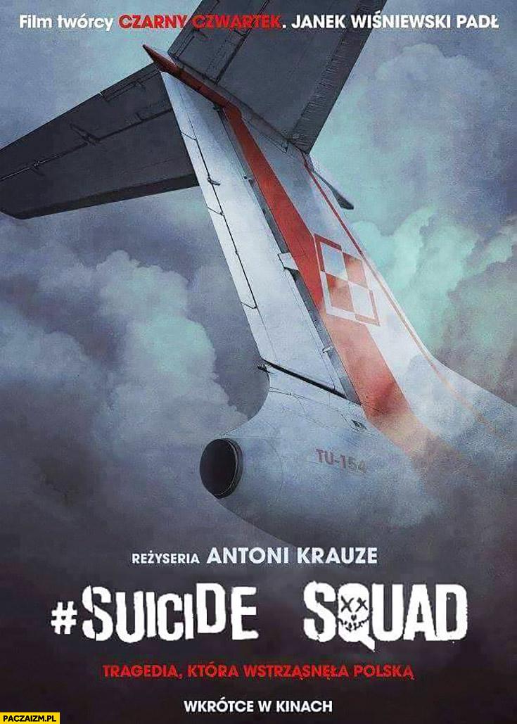 Suicide squad film Smoleńsk plakat okładka Tupolew