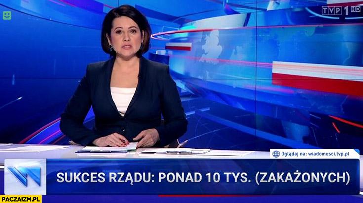 Sukces rządu ponad 10 tysięcy zakażonych pasek wiadomości TVP