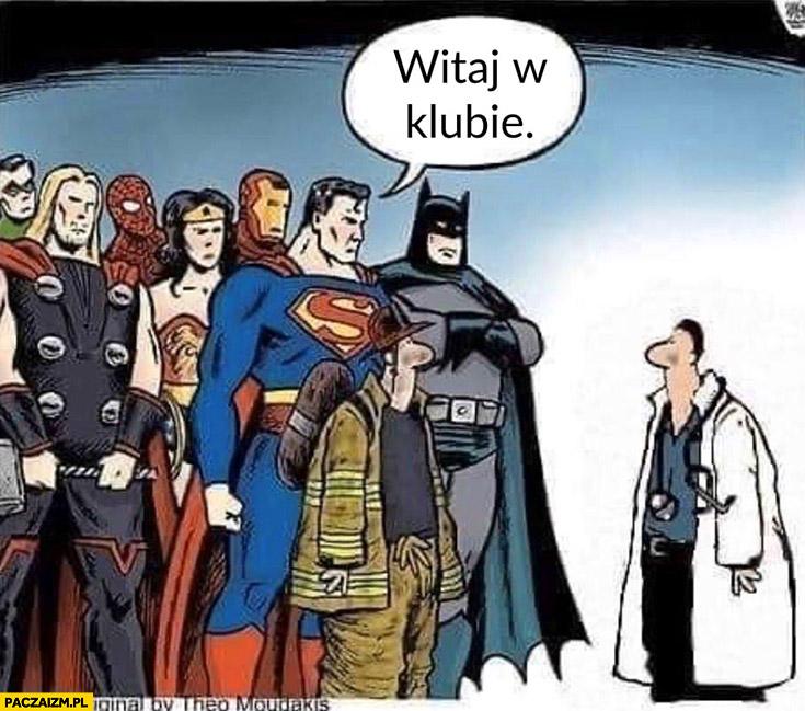 Superbohaterowie lekarz witaj w klubie