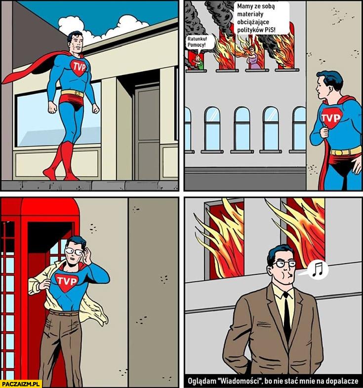 Superman TVP mamy ze sobą materiały obciążające polityków PiS nie pomaga udaje, że nie widzi