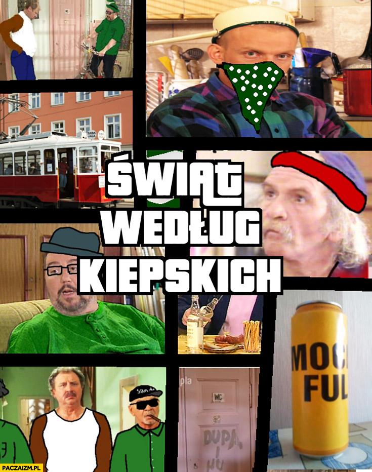 Świat według Kiepskich GTA Grand Theft Auto przeróbka