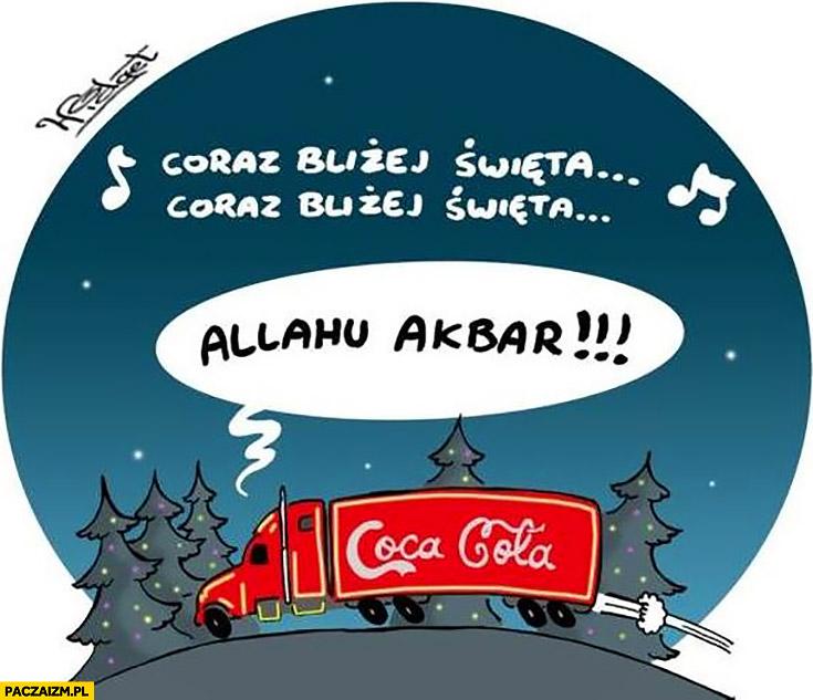 Świąteczna ciężarówka Coca-Coli allahu akbar jedzie na jarmark świąteczny Boże Narodzenie
