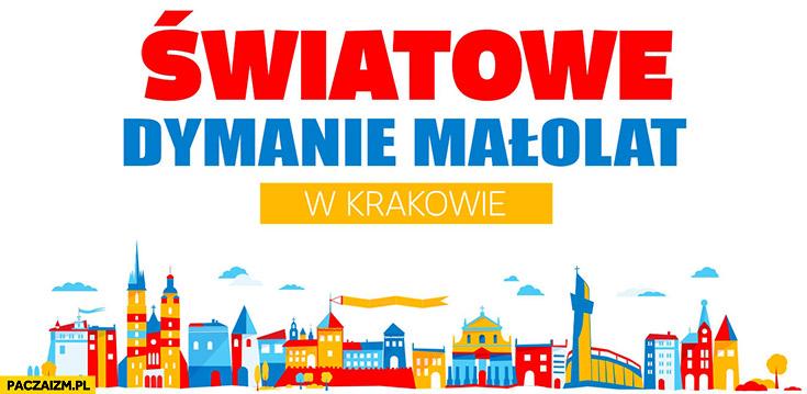 Światowe Dymanie Małolat w Krakowie ŚDM Światowe Dni Młodzieży