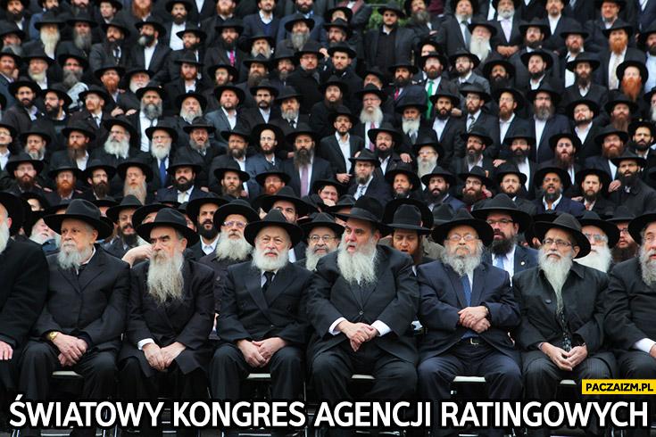 Światowy kongres agencji ratingowych Żydzi zjazd Żydów