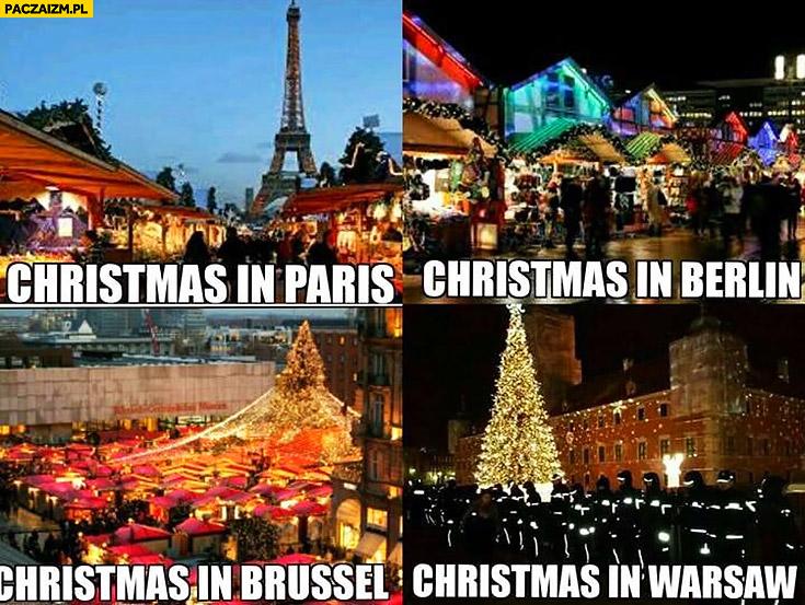 Święta Boże Narodzenie w Paryżu, Berlinie, Brukseli, Warszawie porównanie policja