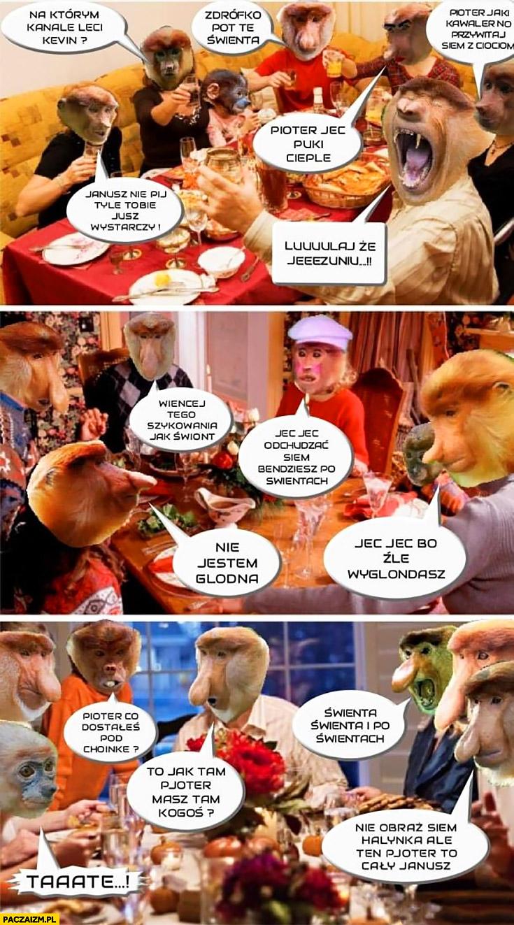 Święta rodzinne wigilia typowy Polak nosacz małpa