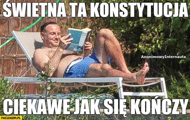 Świetna ta konstytucja, ciekawe jak się kończy Andrzej Duda