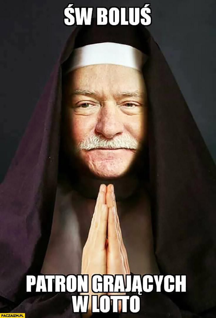 Święty Boluś patron grających w lotto przeróbka Lech Wałęsa