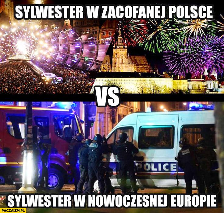 Sylwester w zacofanej Polsce vs sylwester w nowoczesnej Europie