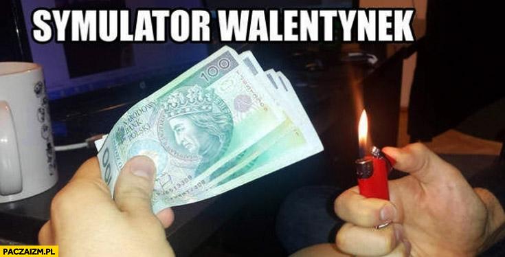 Symulator walentynek pieniądze zapalniczka palenie
