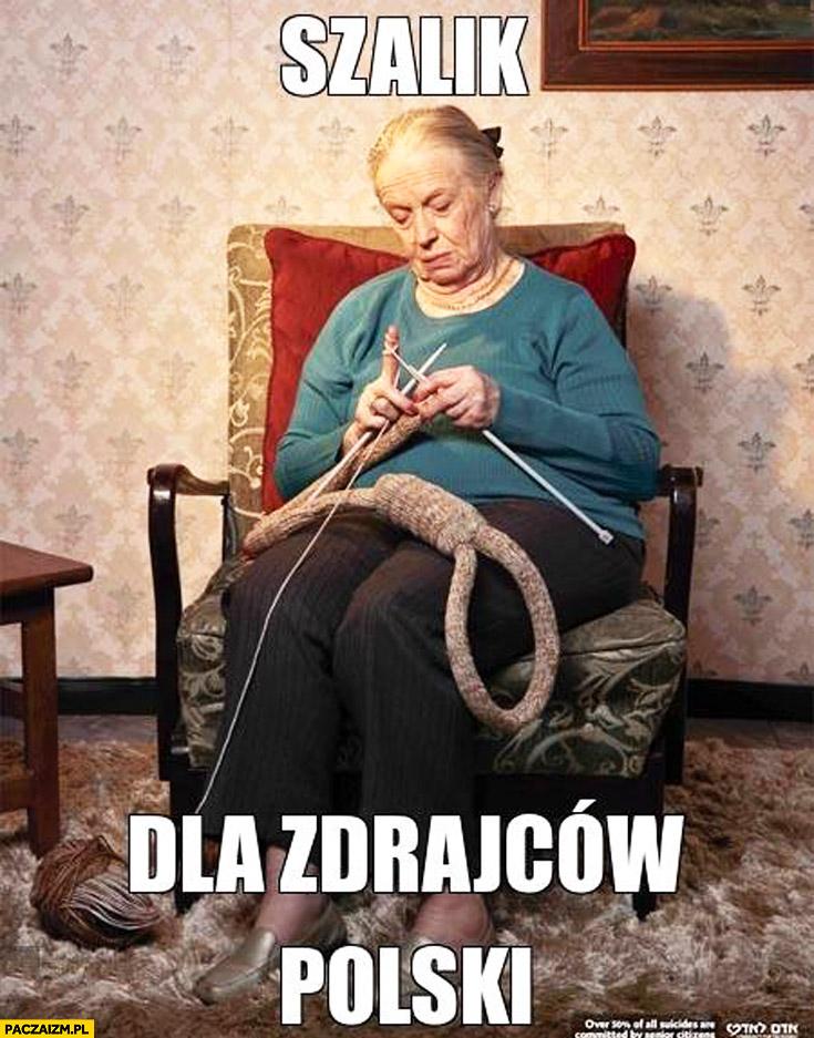 Szalik dla zdrajców Polski babcia szyje sznur