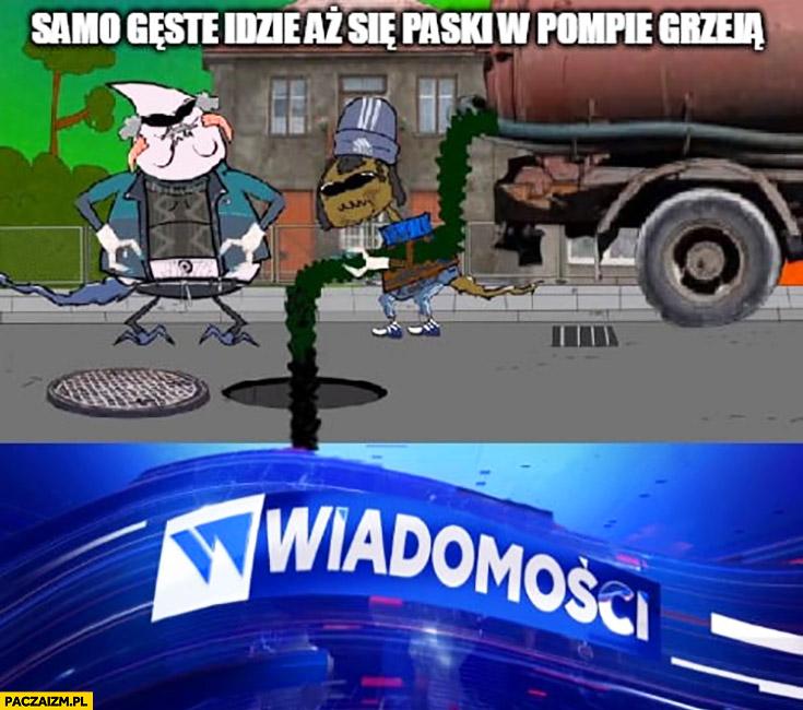 Szambo gówno samo gęste idzie aż się paski w pompie grzeją Wiadomości TVP Kapitan Bomba