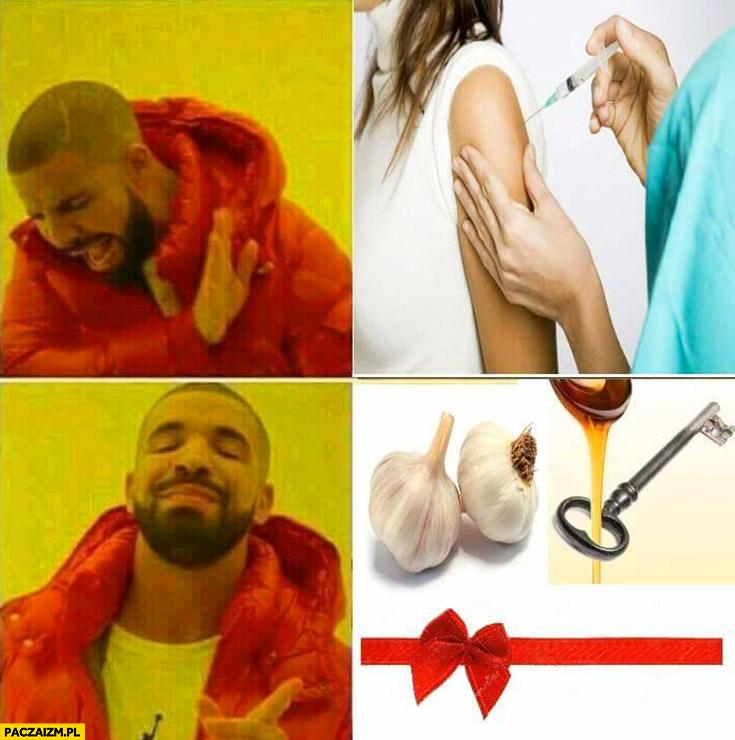 Szczepienia – nie, czosnek lanie przez klucz – tak Drake