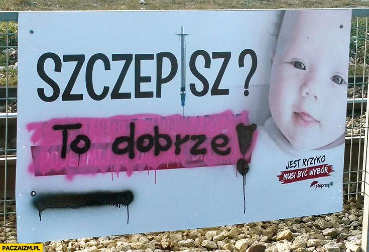 Szczepisz? To dobrze przeróbka reklamy w Łodzi antyszczepionkowcy