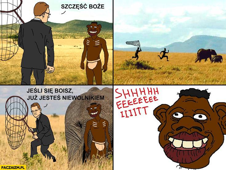 Szczęść Boże jeśli się boisz już jesteś niewolnikiem Grzegorz Braun goni murzynka