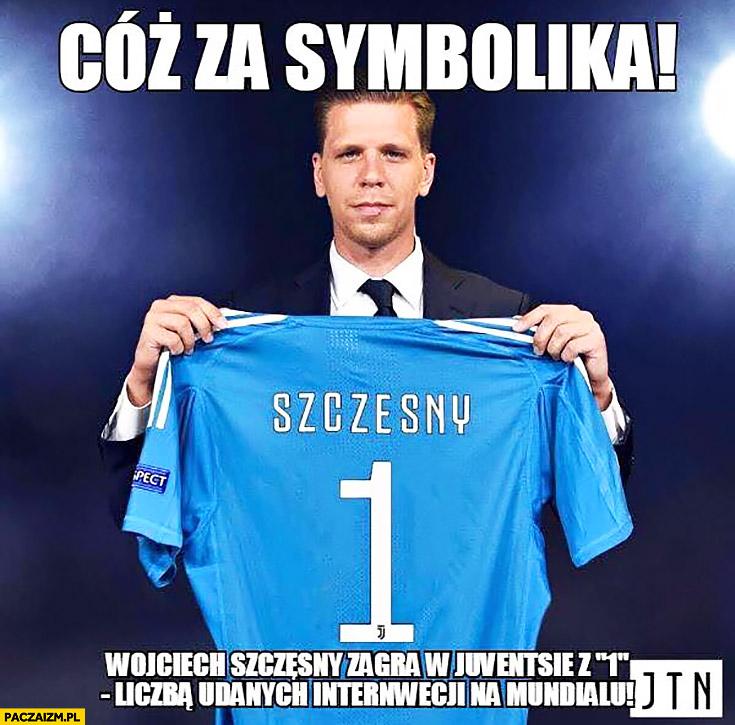 Szczęsny cóż za symbolika Wojciech Szczęsny zagra w Juventusie z numerem 1 – liczbą udanych interwencji na Mundialu