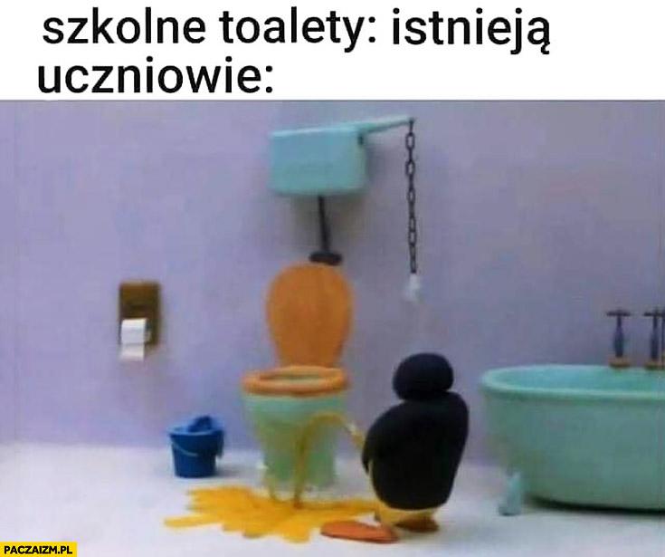 Szkolne toalety istnieją uczniowie leją gdzie popadnie