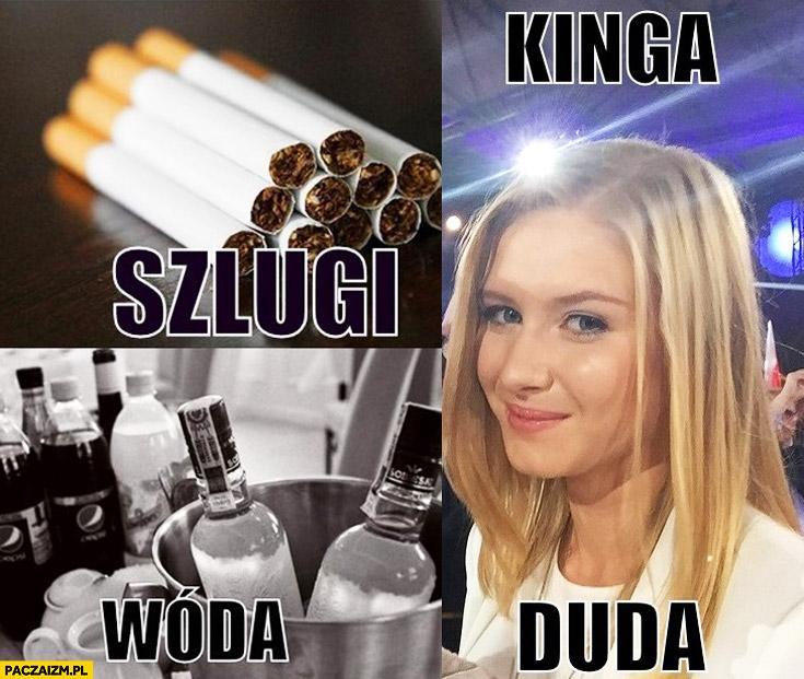 Szlugi wóda Kinga Duda