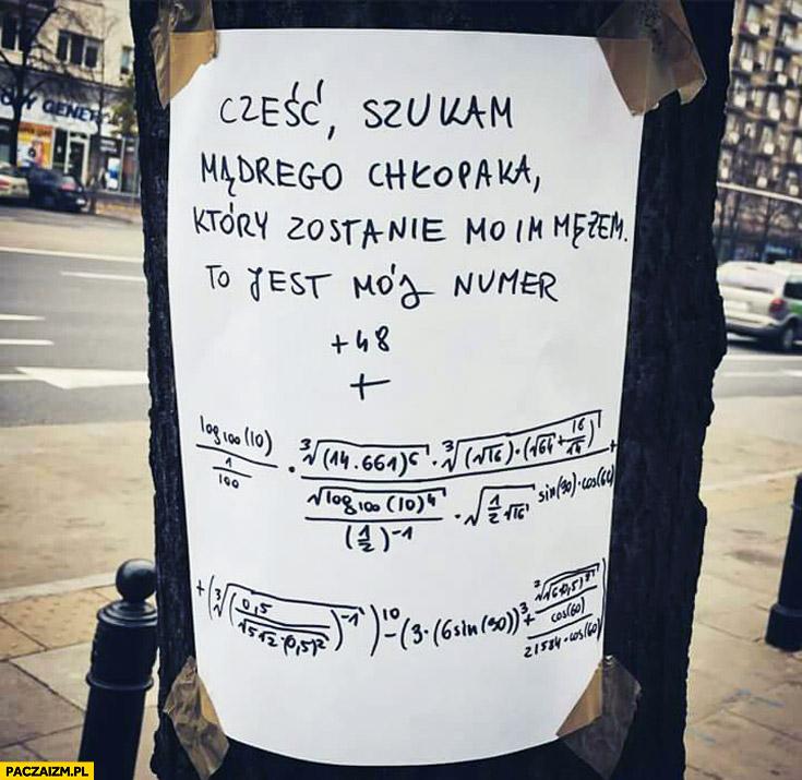 Szukam mądrego chłopaka który zostanie moim mężem to mój numer zadanie matematyczne