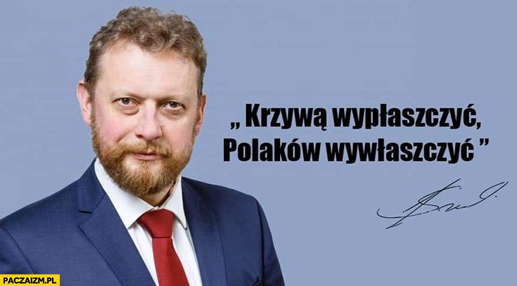 Szumowski krzywa wypłaszczyć Polaków wywłaszczyć