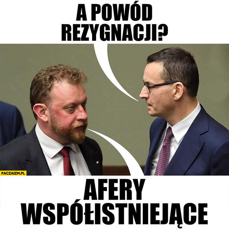 Szumowski Morawiecki a powód rezygnacji? Afery współistniejące