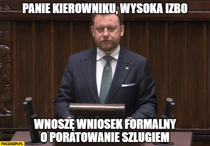 Szumowski: panie kierowniku, wysoka izbo wnoszę wniosek formalny o poratowanie szlugiem