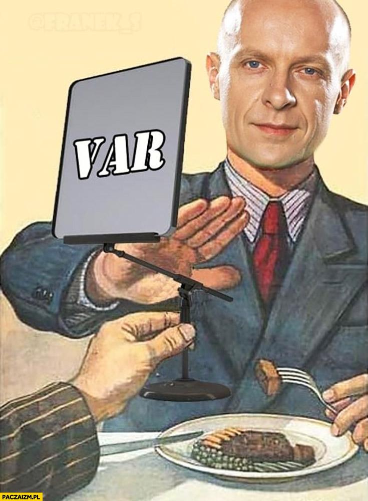 Szymon Marciniak VAR nie chce kieliszka wódki przeróbka