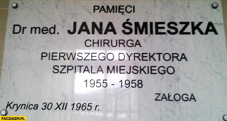 Tablica pamięci Dr Jana Śmieszka