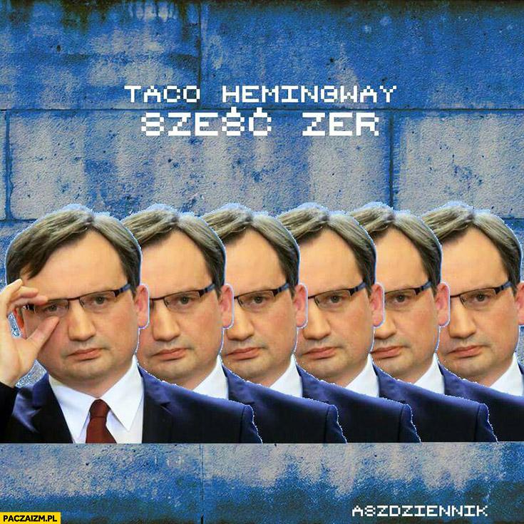 Taco Hemingway sześć zer Zbigniew Ziobro