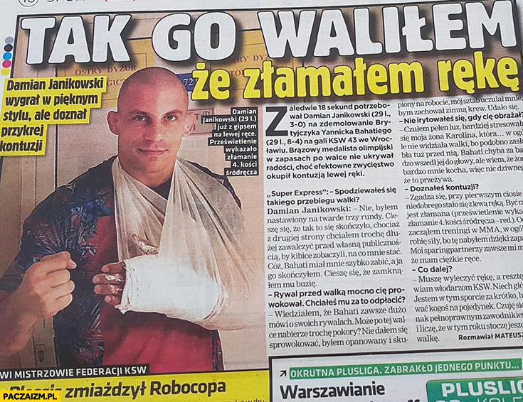 Tak go waliłem, że złamałem rękę artykuł wywiad w Super Expressie Damian Janikowski