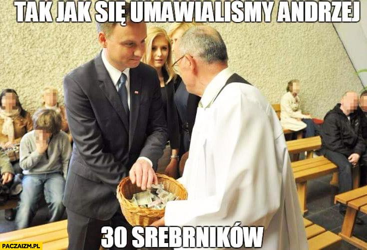 Tak jak się umawialiśmy Andrzej 30 srebrników ksiądz Duda Cenzoduda
