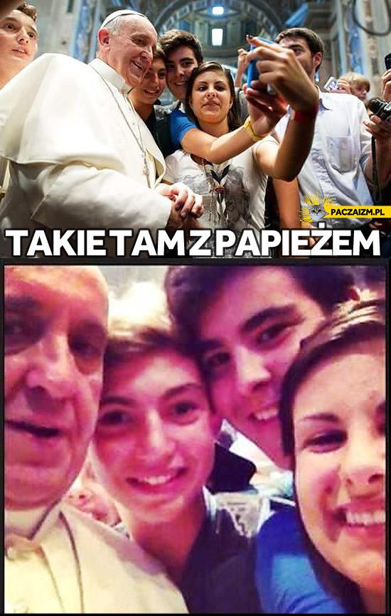 Takie tam z papieżem