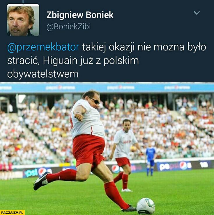 Takiej okazji nie można było stracić Higuain już z polskim obywatelstwem Ryszard Kalisz Zbigniew Boniek na twitterze
