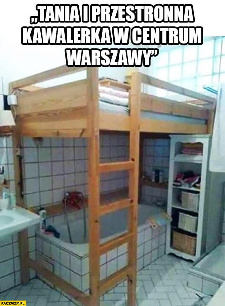 Tania i przestronna kawalerka w centrum warszawy łóżko nad wanną