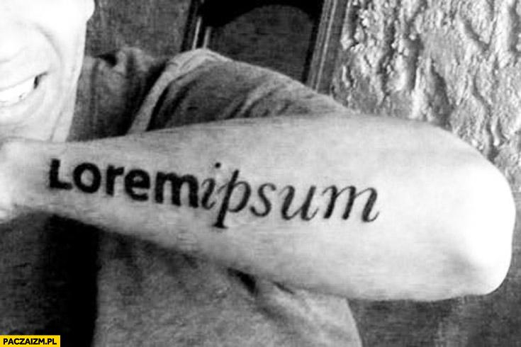 Tatuaż lorem ipsum