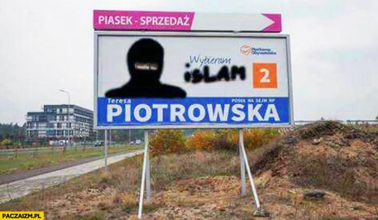 Teresa Piotrowska wybieram islam plakat Platforma Obywatelska